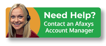 Need help? Contact an Afaxys Account Manager